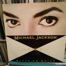 Discos de vinilo: MICHAEL JACKSON - BLACK OR WHITE - MAXI 4 TEMAS - EPIC 1991 SPAIN. Lote 185599147