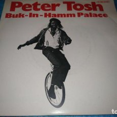 Discos de vinilo: PETER TOSH (SN) BUK-IN HAMM PALACE AÑO 1979 - PROMOCIONAL. Lote 185646452