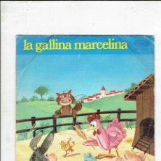 Discos de vinilo: LA GALLINA MARCELINA SINGLE MOVIE PLAY S.G.A.G. Lote 185662201