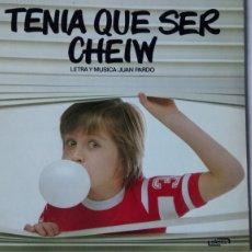 Discos de vinilo: DISCO TENÍA QUE SER CHEIW. MÚSICA Y LETRA DE JUAN PARDO. AÑO 1980.. Lote 185684322