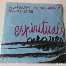 Discos de vinilo: ESPIRITUALES NEGROS, KUMBAYA ,JAUME ARNELLA EP 1967. Lote 185688663