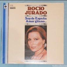 Discos de vinilo: ROCIO JURADO - SOY DE ESPAÑA / AMOR GITANO LP DISCO VINILO. COPLA, FLAMENCO. Lote 185688855