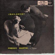 Disques de vinyle: FREDDY MARTIN - BAILAMOS (VER FOTO ADJUNTA) (EP ESPAÑOL, RCA SIN FECHA). Lote 185689617