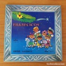 Discos de vinilo: ORFEO LAUDATE -EP VINILO 7''- VILLANCICOS POPULARES NAVIDAD. Lote 185690331