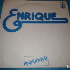 Discos de vinilo: ENRIQUE - LAS CANCIONES DE LOS PEQUES (SINGLE PROMO HISPAVOX 1978). Lote 185694177