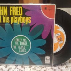 Discos de vinilo: JOHN FRED AND HIS PLAYBOYS LONELY ARE THE LONELY SINGLE SPAIN 1968 PDELUXE. Lote 185695267