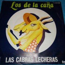 Discos de vinilo: LOS DE LA CAÑA - LAS CABRAS LECHERAS / QUE SERÁ DE MI - ZAFIRO, 1978. Lote 185701710