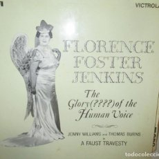 Discos de vinilo: FLORENCE FOSTER JENKINS - THE GLORY OF HUMAN VOICE - RCA 1970. Lote 185709492