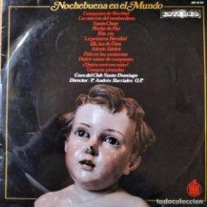 Discos de vinilo: NOCHEBUENA EN EL MUNDO- CORO DEL CLUB SANTO DOMINGO - LP 1969-. Lote 185710412