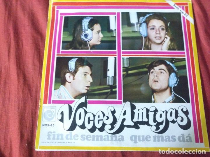 VOCES DE AMIGAS FIN DE SEMANA (Música - Discos - Singles Vinilo - Otros estilos)