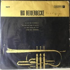 Discos de vinilo: EP ARGENTINO DE BIX BEIDERBECKE AÑO 1958. Lote 26755284