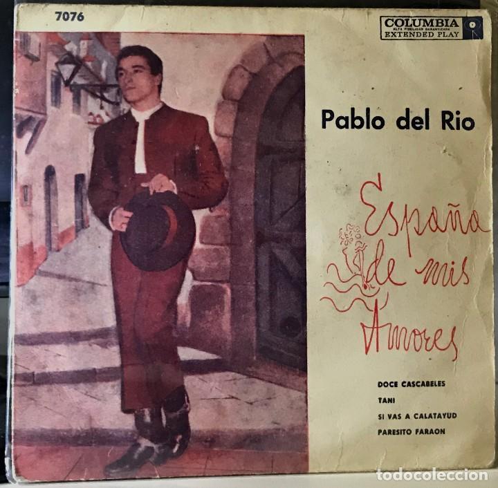 EP ARGENTINO DE PABLO DEL RÍO AÑO 1958 (Música - Discos de Vinilo - EPs - Flamenco, Canción española y Cuplé)