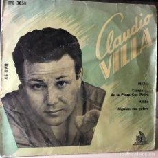 Discos de vinilo: EP ARGENTINO DE CLAUDIO VILLA AÑO 1958. Lote 39634801