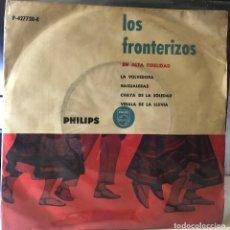 Discos de vinilo: EP ARGENTINO DE LOS FRONTERIZOS AÑO 1959. Lote 27057250
