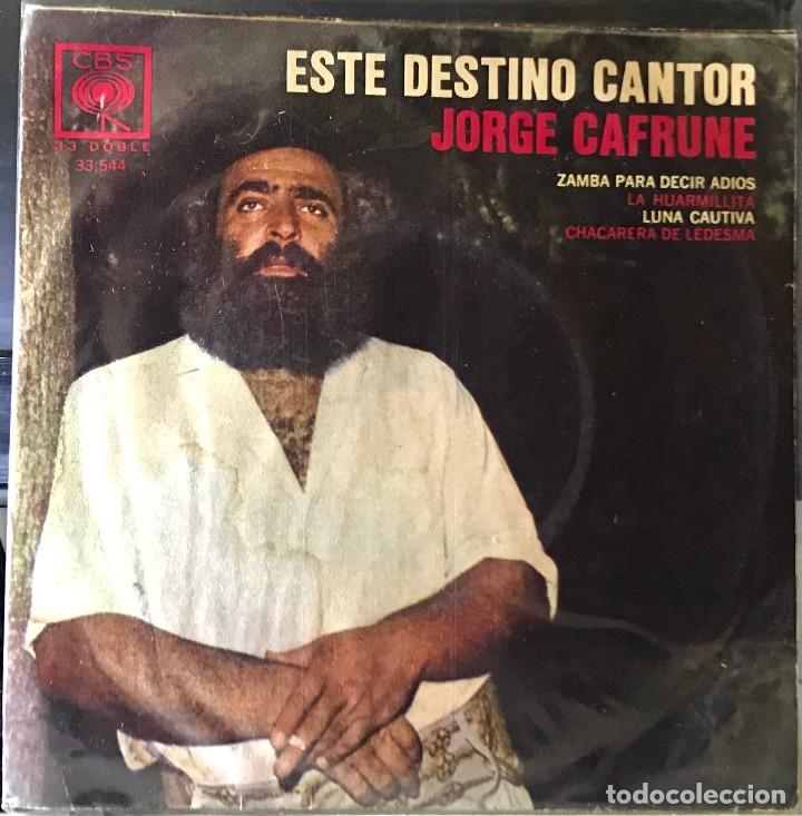 EP ARGENTINO DE JORGE CAFRUNE AÑO 1969 REEDICIÓN (Música - Discos de Vinilo - EPs - Grupos y Solistas de latinoamérica)