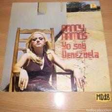 Discos de vinilo: NANCY RAMOS YO SOY VENEZUELA. Lote 185757697