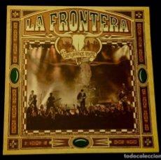 Discos de vinilo: LA FRONTERA. CAPTURADOS VIVOS. DOBLE LP DIRECTO.. Lote 185769432