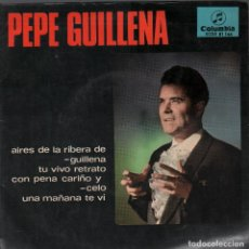 Discos de vinilo: PEPE GUILLENA AIRES DE LA RIBERA DE GUILLENA/TU VIVO RETRATO/ EP DE 1966 RF-4221. Lote 185773828