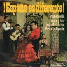 Discos de vinilo: ESPAÑA ES DIFERENTE / FERIA EN SEVILLA / BRONCE Y LUNA / REQUIEBRO GITANO...EP EKIPO DE 1967 RF-4223. Lote 185774433