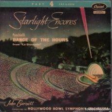 Discos de vinilo: STARLIGHT ENCORES PONCHIELLI DANCE OF THE HOURS FROM LA GIOCONDA JOHN BARNETT SINGLE RF-4227 . Lote 185775131