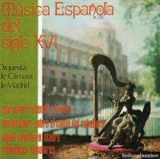Disques de vinyle: MUSICA ESPAÑOLA DEL SIGLO XVI - ORQUESTA DE CAMARA DE MADRID (VER FOTO ADJUNTA). Lote 185781722