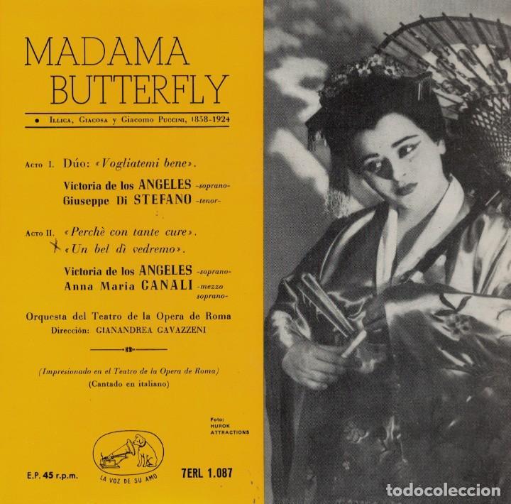 MADAMA BUTTERFLY - VICTORIA DE LOS ANGELES-ANNA MARIA CANALI (EP ESPAÑOL, LA VOZ DE SU AMO 1959) (Música - Discos de Vinilo - EPs - Clásica, Ópera, Zarzuela y Marchas)