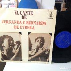 Discos de vinilo: EL CANTE DE FERNARDA Y BERNARDA DE UTRERA. Lote 185880495