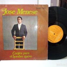 Discos de vinilo: JOSE MENESE CANTES PERA EL HOMBRE NUEVO. Lote 185880618