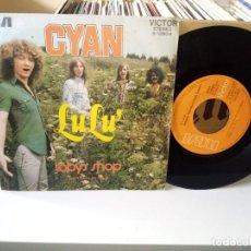 Discos de vinilo: CYAN – LULU / TOBY'S SHOP. Lote 185906648