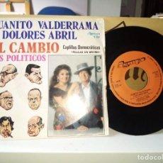 Discos de vinilo: JUANITO VALDERRAMA Y DOLORES ABRIL – COPLILLAS DEMOCRÁTICAS EL CAMBO / LOS POLÍTICOS . Lote 185907917