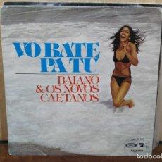 Discos de vinilo: BAIANO & OS NOVOS CAETANOS - VO BATE PA TU / FOLIA DE REI - SINGLE DEL SELLO BARCLAY DE 1975. Lote 185911401