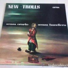Discos de vinilo: NEW TROLLS - SENZA ORARIO SENZA BANDIERA (LP REEDICIÓN, GATEFOLD) NUEVO . Lote 185915976