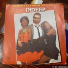 Discos de vinilo: D.J. DELIGHT INDEEP SINGLE LAST NIGHT A D.J. SAVED A DJ. Lote 185922212
