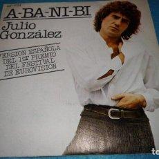 Discos de vinilo: ULIO GONZALEZ - A-BA-NI.BI (VERSIÓN ESPAÑOLA) FESTIVAL DE EUROVISION 1978 . Lote 185931815