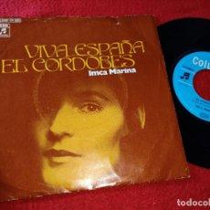 Discos de vinilo: IMCA MARINA VIVA ESPAÑA/EL CORDOBES 7'' 1972 COLUMBIA GERMANY. Lote 185933277