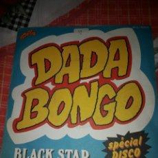Discos de vinilo: BLACK STAR. DADA BONGO. EDICION VOGUE FRANCIA. RARO. Lote 185943967