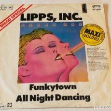 Discos de vinilo: LIPPS, INC. - FUNKYTOWN / ALL NIGHT DANCING - 1979. Lote 185965792