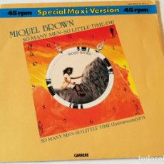 Discos de vinilo: MIQUEL BROWN - SO MANY MEN - SO LITTLE TIME - 1983. Lote 185967283