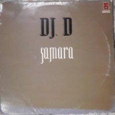 Discos de vinilo: VINILO D.J. D SAMARA. Lote 185970990