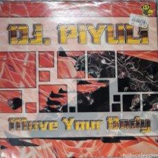 Discos de vinilo: VINILO D.J PIYLILI MOVE YOUR BODY. Lote 185977465