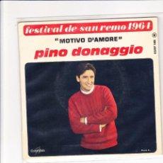 Discos de vinilo: PINO DONAGGIO MOTIVO D'AMORE PATHE' MARCONI SANREMO 1964 FRANCE COVER CARTONATA . Lote 185983360