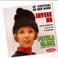 Discos de vinilo: 45 GIRI EP PETULA CLARRK 15O FESTIVAL DI SANREMO INVECE NO +3 VOGUE ENGLAND. Lote 185983990