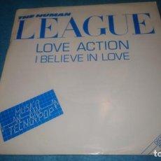 Discos de vinilo: THE HUMAN LEAGUE -DON'T YOU WANT ME /LOVE ACTION VIRGIN 1982. Lote 185993070