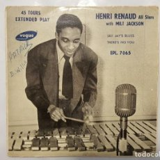 Discos de vinilo: SINGLE / HENRI RENAUD / ALL STARS WITH MILT JACKSON / JAY JAY'S BLUES - THERES NO YOU / 1955. Lote 185995187