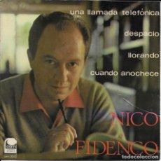 Discos de vinilo: NICO FIDENCO UNA LLAMADA TELEFONICA . Lote 185998606