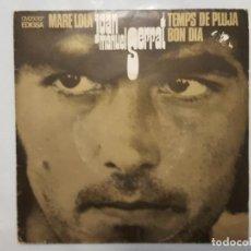 Discos de vinilo: EP / JOAN MANUEL SERRAT / MARE LOLA - BON DIA - TEMPS DE PLUJA / 1969. Lote 185999163