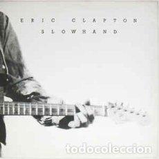 Discos de vinilo: ERIC CLAPTON – SLOWHAND . Lote 186002973