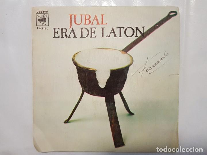SINGLE / JUBAL / ERA DE LATON - LA TARARA / 1973 (Música - Discos - Singles Vinilo - Country y Folk)