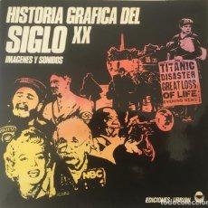 Discos de vinilo: HISTORIA GRÁFICA DEL SIGLO XX. DOCUMENTOS SONOROS: VOCES HISTÓRICAS. 1982.. Lote 186017490