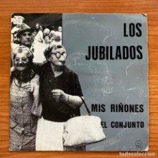 Discos de vinilo: LA POLLA RECORDS // LOS JUBILADOS - MIS RIÑONES - EL CONJUNTO. Lote 186018727